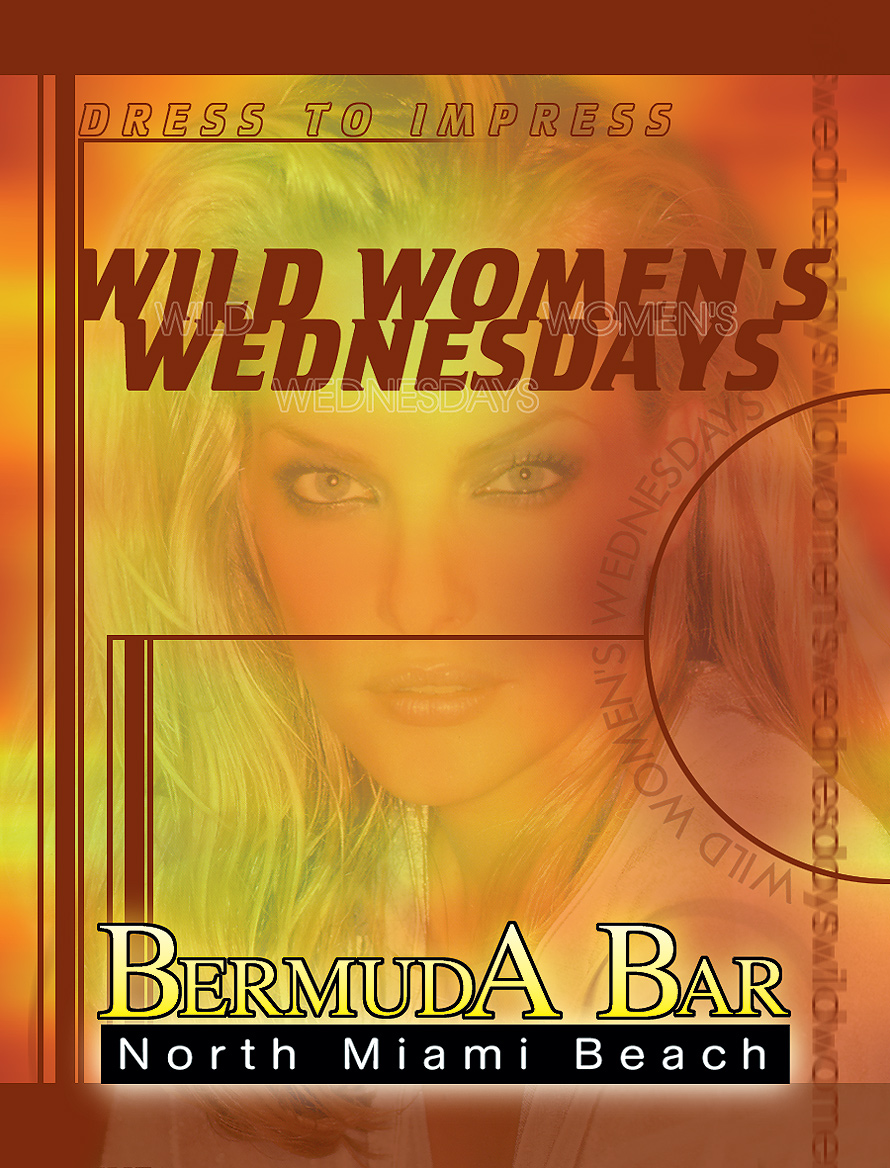 Wild Women's Wednesdays at Bermuda Bar
