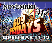 Open Bar at 609 Fridays - created November 1997