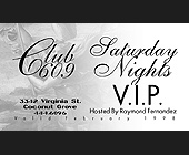 Saturday Nights VIP at Club 609 - created January 1998