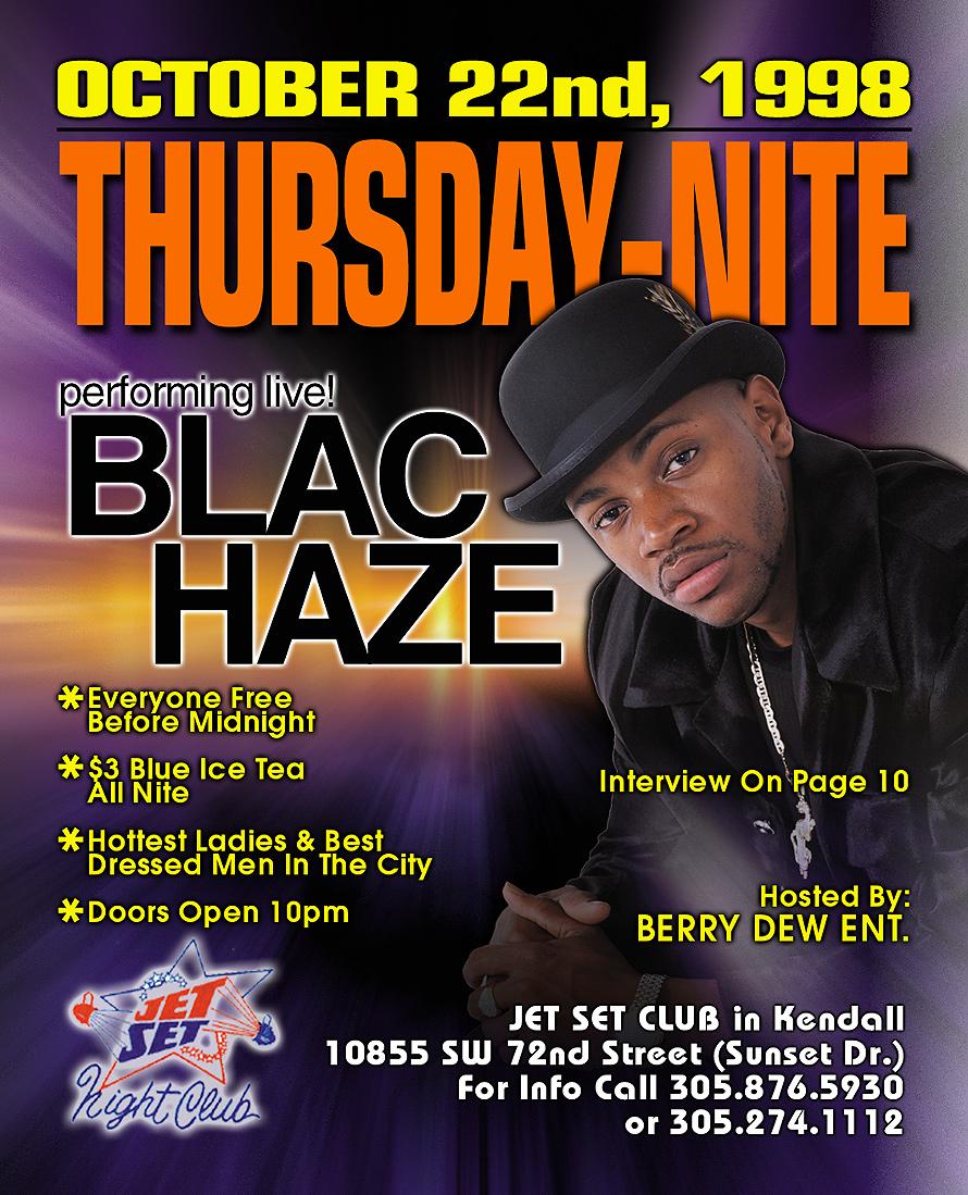Blac Haze at Jet Set Nightclub