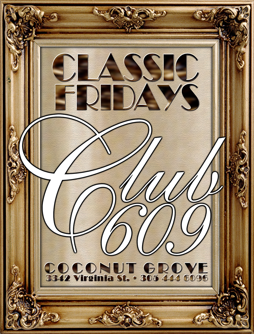Classic Fridays at Club 609