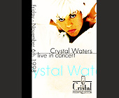 Crystal Waters Live in Concert - tagged with complimentary admission