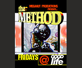 The Method at The Good Life - created December 1998