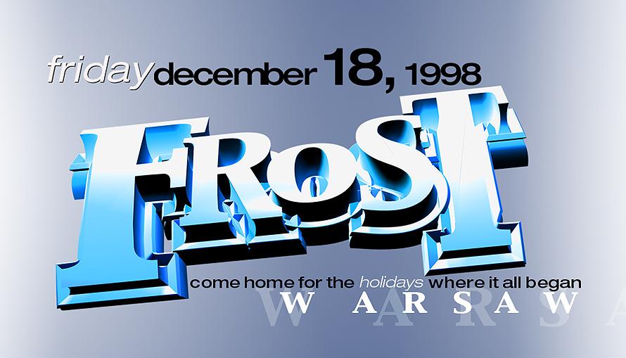 Frost at Warsaw Ballroom