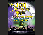Y100 Saturday Night Dance Party at Bermuda Bar - Bermuda Bar Graphic Designs