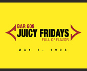 Juicy Fridays at Club 609 - Club 609 Graphic Designs