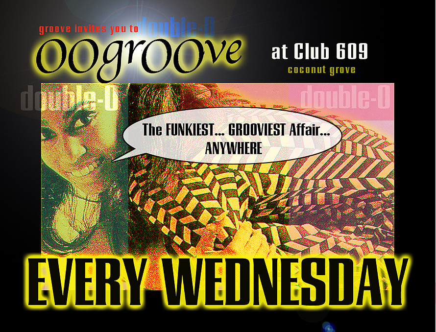Oogroove at Club 609