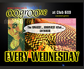 Oogroove at Club 609 - created June 09, 1998