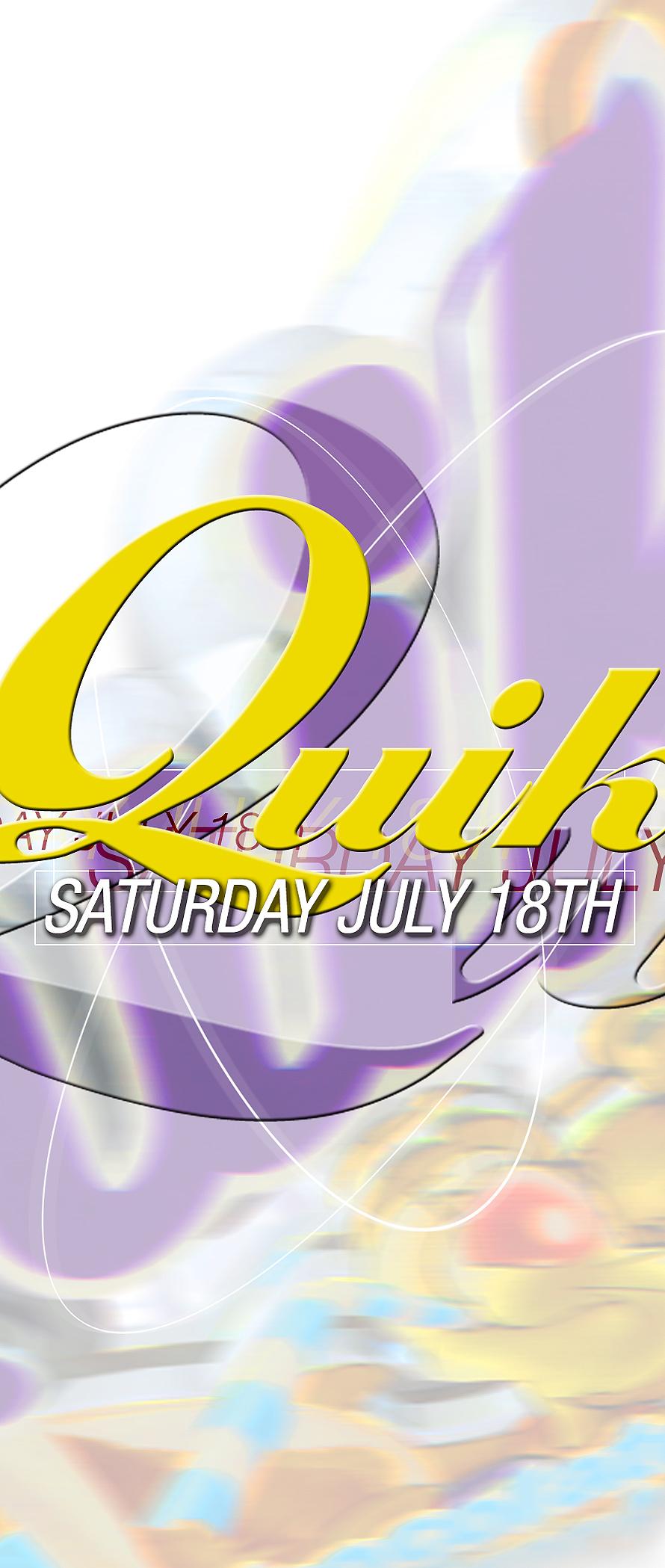 Quik Saturday Night
