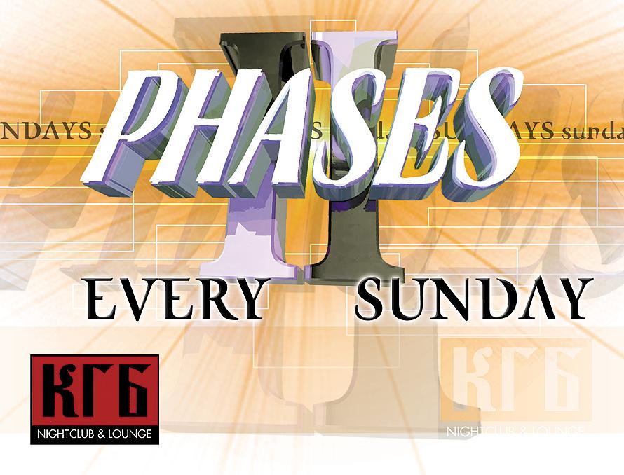 Phases II Every Sunday