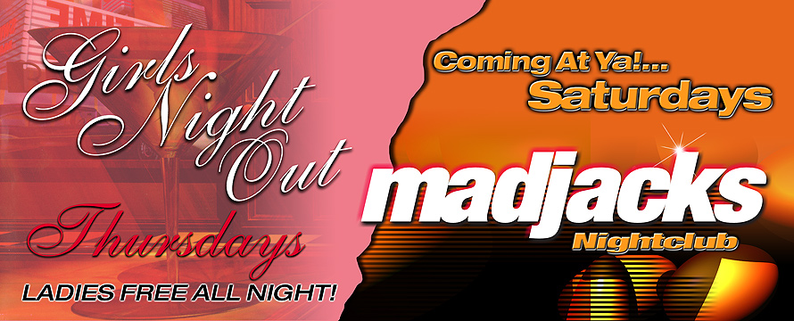 Girls Night Out Thursdays at Mad Jacks