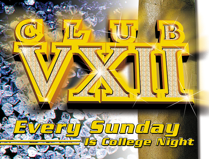 Club VXII College Night