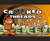 Crooked Threads at Pussy Gallore - tagged with money