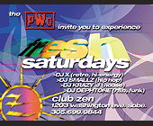 PWO Presents Fresh Saturdays at Club Zen - created January 1999