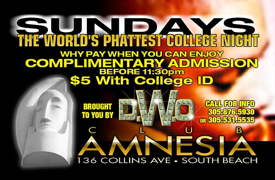 The World's Phattest College Night Sundays at Amnesia