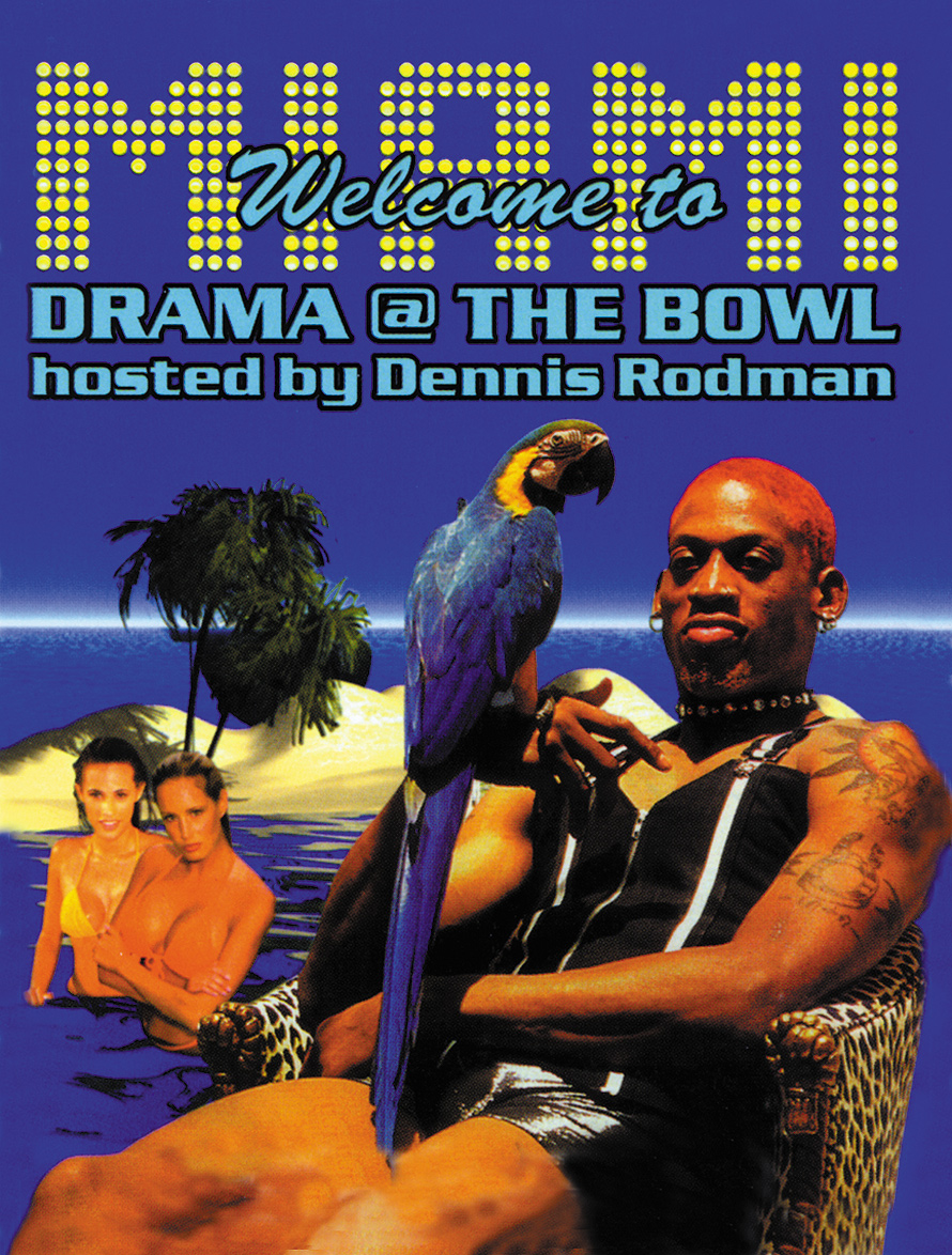 The Bowl Hosted by Dennis Rodman