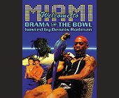 The Bowl Hosted by Dennis Rodman - created January 1999