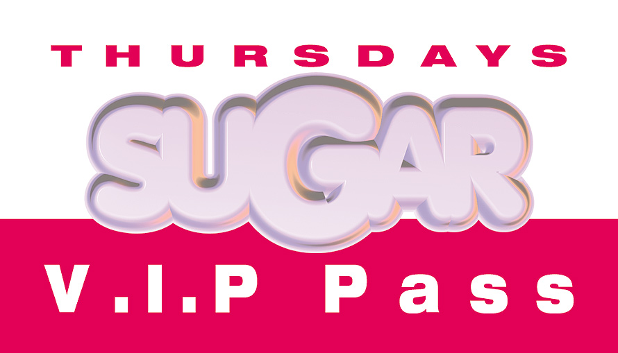 Sugar Thursdays VIP Pass at The Chili Pepper