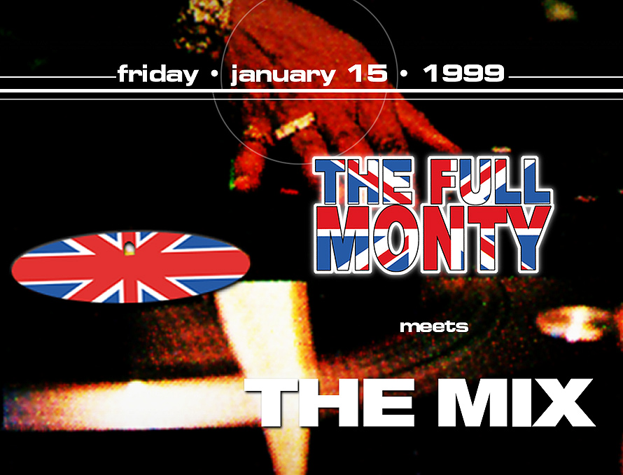 The Full Monty Meets The Mix at Liquid Nightclub