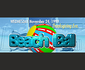 Beach Ball Thanksgiving Eve - created November 1999