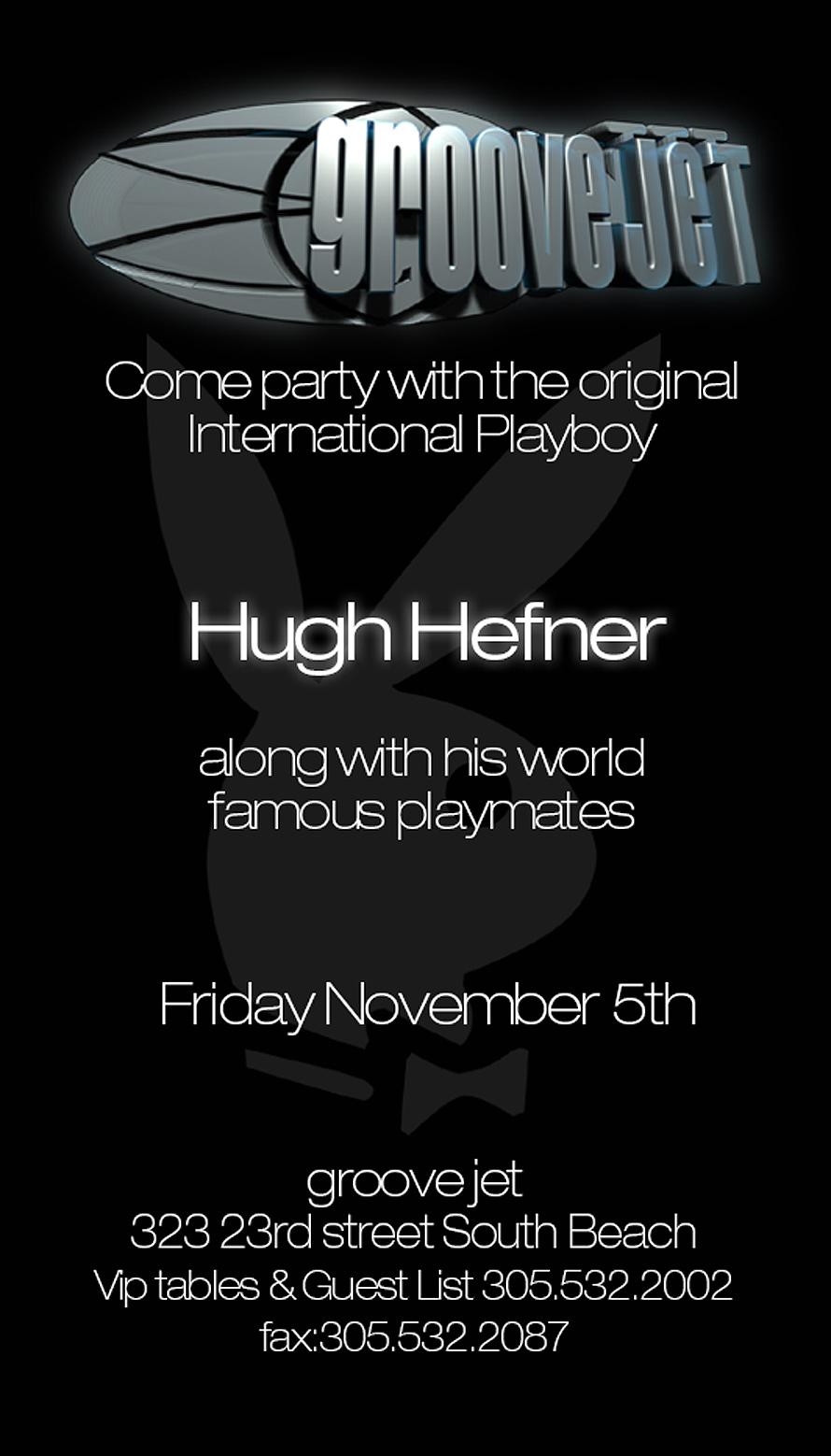 Hugh Hefner at Groove Jet