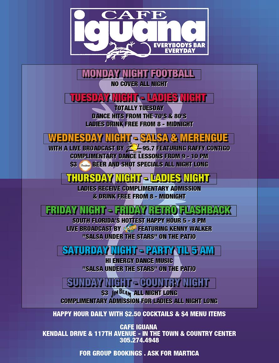 Cafe Iguana Weekly Schedule