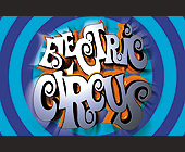 Electric Circus at Milander Auditorium - created November 1999