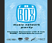 The Box Music Network Party at Arcadia - created November 1999
