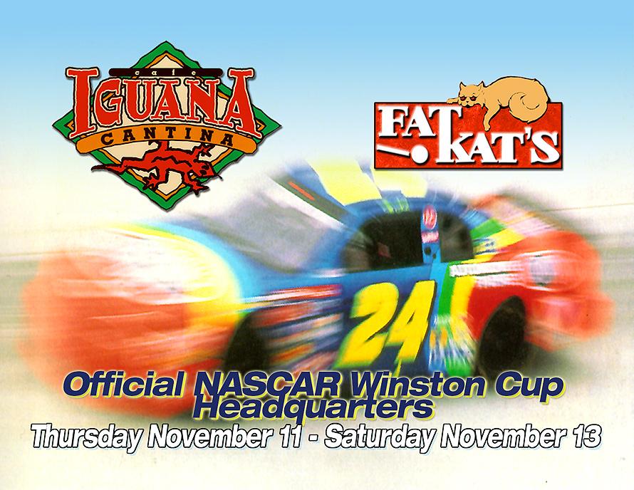 Nascar Winston Cup Quarter Finals at Cafe Iguana and Fat Kats