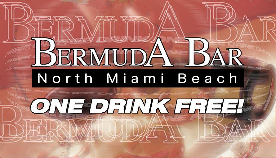 One Free Drink at Bermuda Bar in North Miami Beach