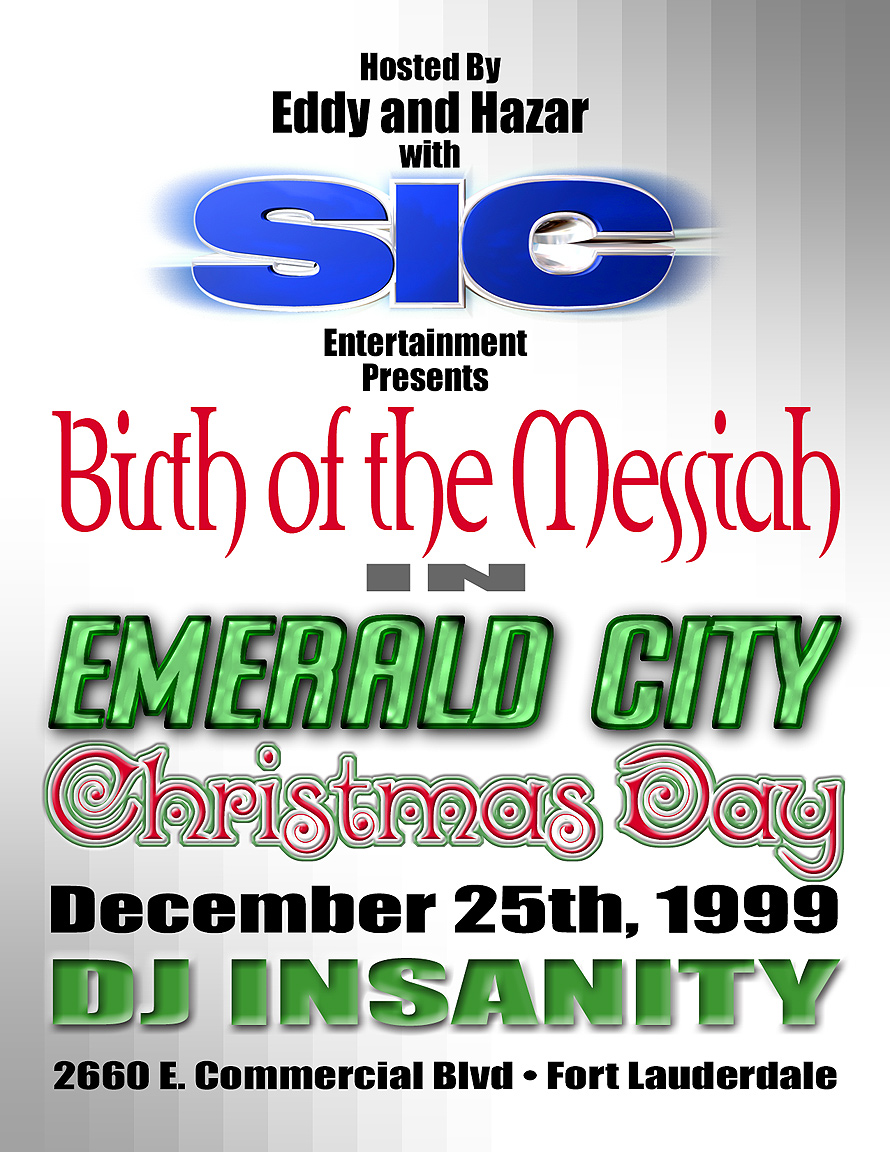 Birth of the Messiah in Emerald City on Christmas Day