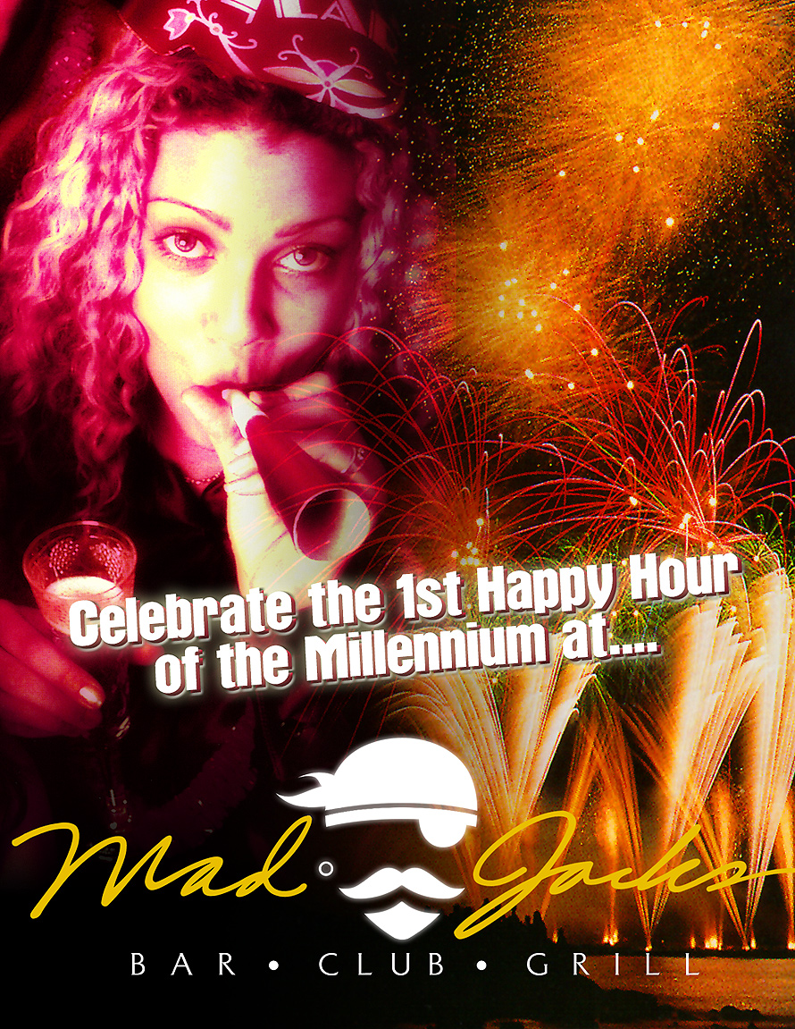 First Happy Hour of the Millennium at Mad Jacks