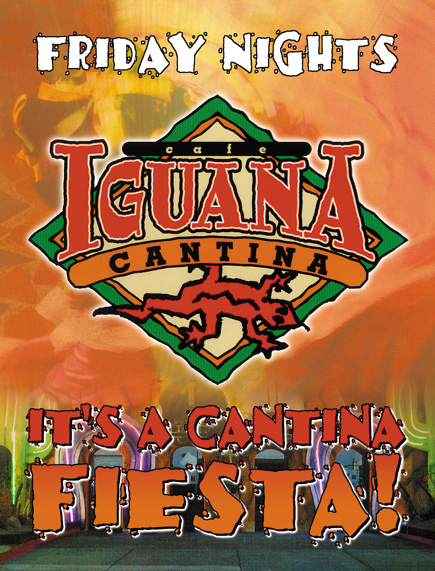 Friday Nights at Cafe Iguana Cantina