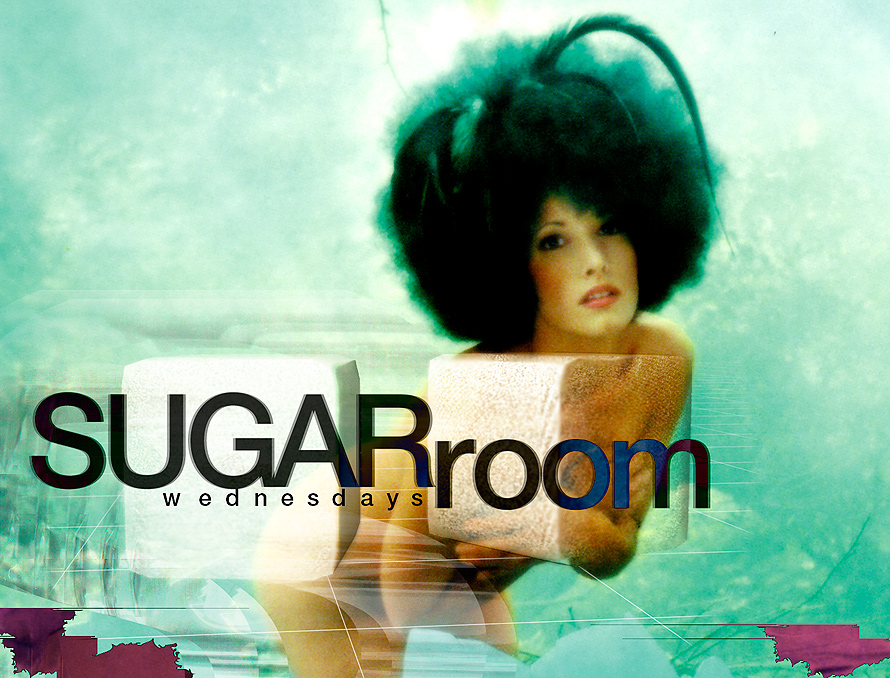 Sugarroom on Wednesdays at Chaos