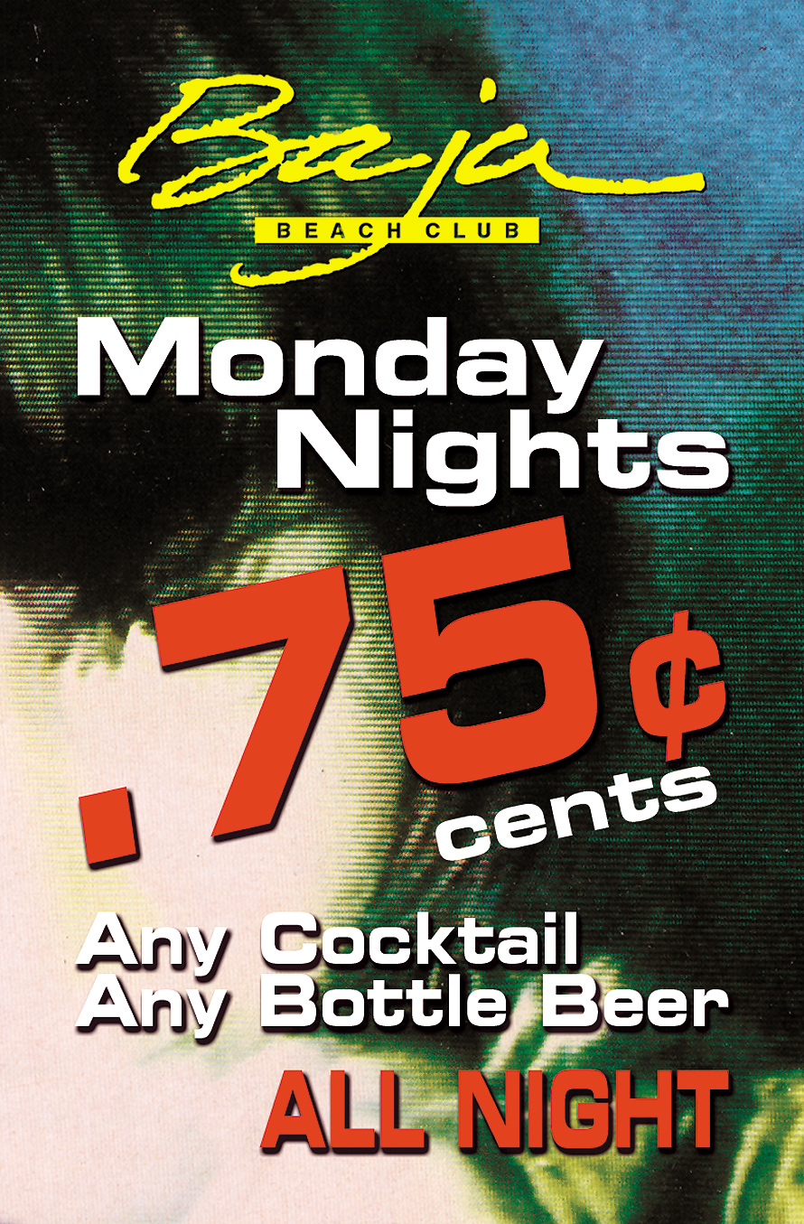 Monday Nights at Baja Beach Club