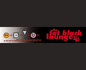 The Fat Black Lounge Liquid Mondays - created March 05, 1999