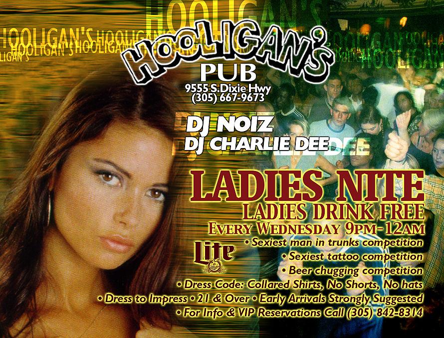 Hooligan's Ladies Nite Every Wednesday