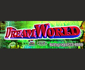 Dream World at Cream Nightclub - tagged with info line