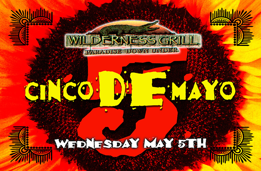 Cinco de Mayo at Wilderness Grill