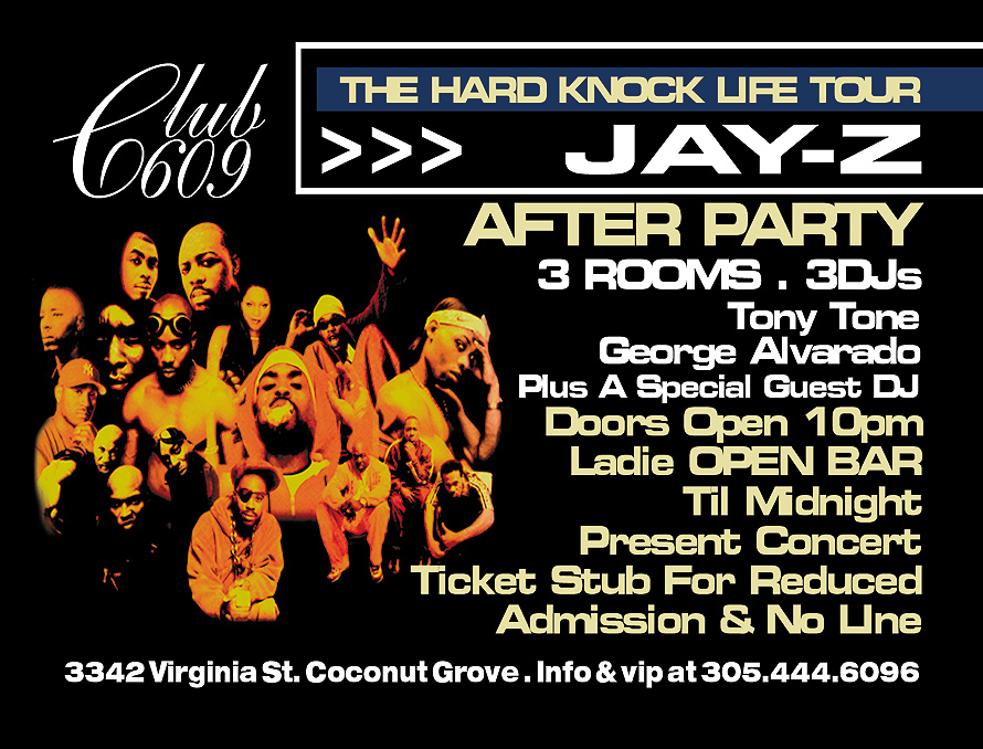 The Hard Knock Life Tour Jay-Z After Party at Club 609