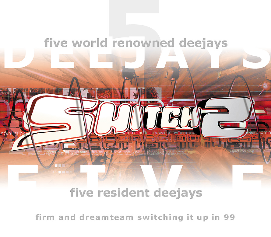 Five World Renowed Deejays at Switch Two
