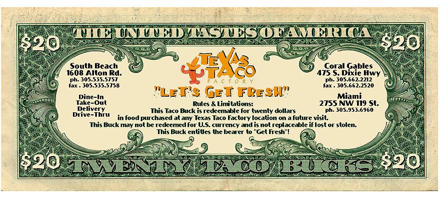 Texas Taco Factory 20 Taco Bucks