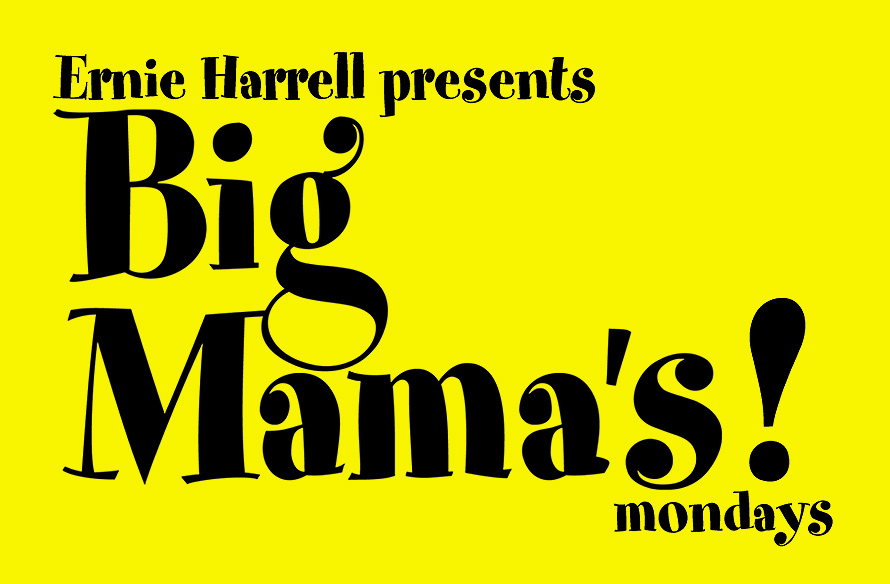 Ernie Harrell Presents Big Mama's