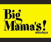 Big Mama's Mondays - tagged with no cover