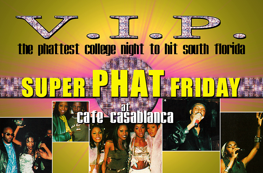 Super Phat Friday at Cafe Casablanca
