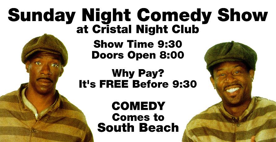 Sunday Night Comedy Show at Cristal Nightclub