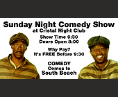 Sunday Night Comedy Show at Cristal Nightclub - tagged with doors open 8