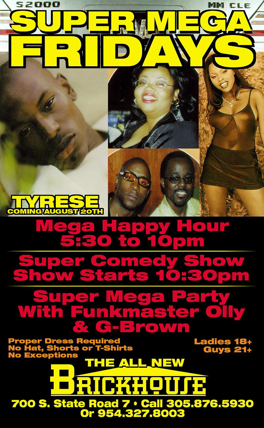 Super Mega Fridays at Brickhouse with Tyrese