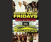 Super Mega Fridays at Brickhouse with Tyrese - Plantation Graphic Designs