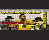 Super Mega Friday Comedy at Brickhouse - tagged with showtime starts at 10